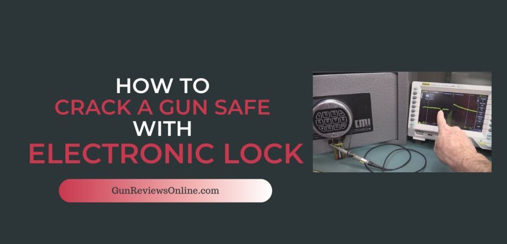How to Crack a Gun Safe with Electronic Lock