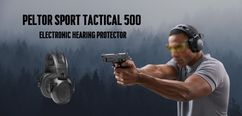 Peltor Sport Tactical 500 Electronic Hearing Protector Critique