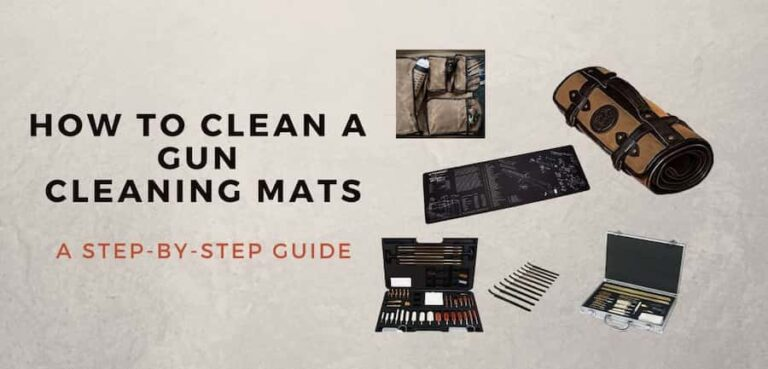 How to Clean a Gun Cleaning Mats